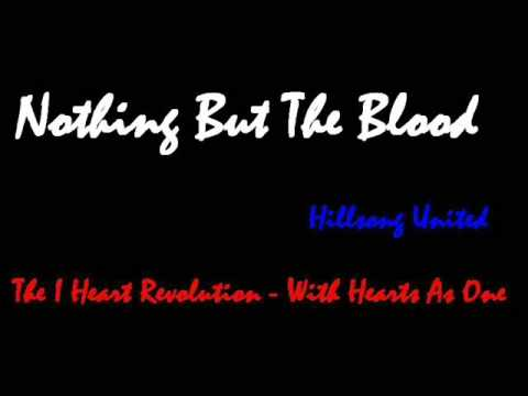 Nothing but the Blood - Hillsong United