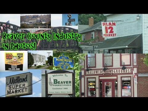 Beaver County, PA, Industry in Photos!
