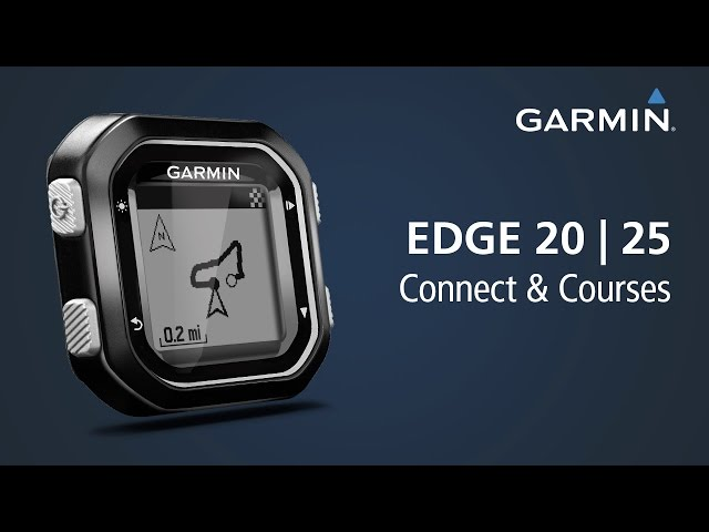 Edge 20/25: Using Garmin Connect and Courses