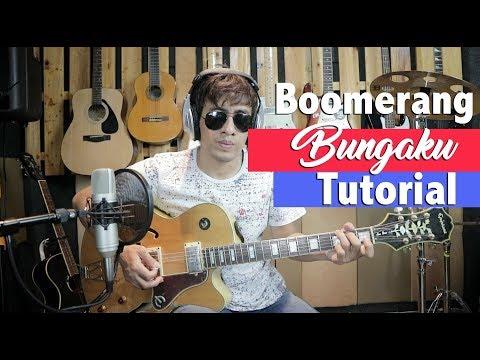 Boomerang Bungaku Tutorial Petikan Gitar