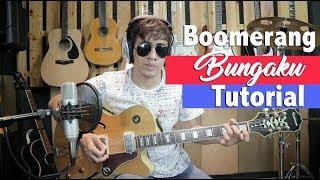Video Boomerang Bungaku Tutorial Petikan Gitar download MP3, 3GP, MP4, WEBM, AVI, FLV November 2018