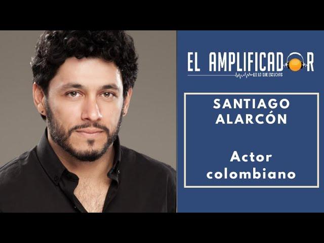 SANTIAGO ALARCÓN - ACTOR COLOMBIANO - NERIUM PARK [ EL AMPLIFICADOR ]