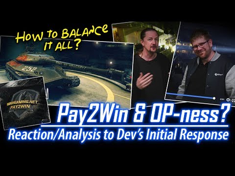 Pay2Win & OP-ness – Dev's Initial Response || World of Tanks