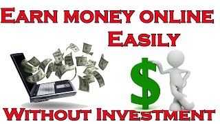 Website link== https://goo.gl/phhwox . how to earn money online easily without investment 2017 hello guyz welcome kamra production in this tutorial i ...