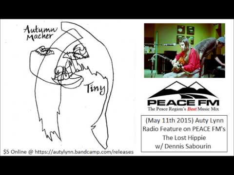 AUTY LYNN Radio Feature on PEACE FM's The Lost Hippie show (May 11 2015)