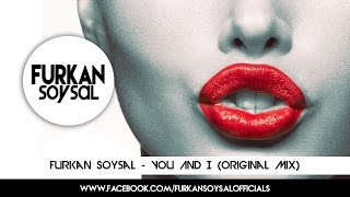 Furkan Soysal - You And I