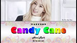 Taeyeon (태연) - 'Candy Cane' Lyrics [Color Coded_Ham_Rom]