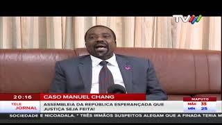 Caso Manuel Chang: Assembleia da República esperançada que justiça seja feita!