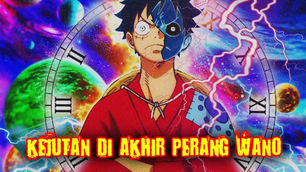 SEBUAH KEJUTAN !! Inilah 9 Kejadian Besar di Akhir Arc wano ( One Piece )