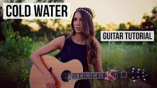 Cold Water - Major Lazer feat. Justin Bieber // Guitar Tutorial
