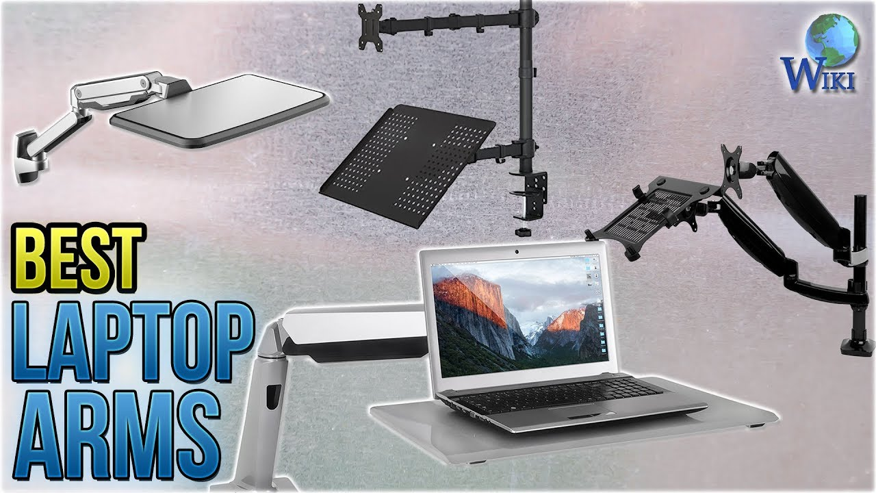 9 Best Laptop Arms 2018 You