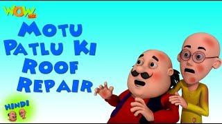 Motu Patlu Ki Roof Repair - 3D Animation Cartoon - As on Nickelodeon