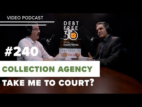 Can A Collection Agency Take Me To Court?