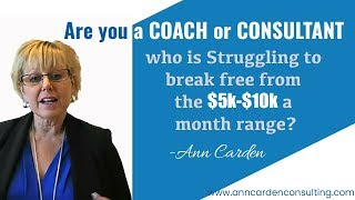 Are you a COACH or CONSULTANT who is Struggling to break free from the $5k-$10k a month range?