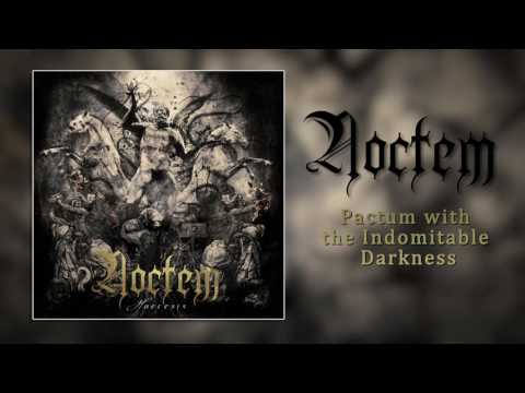 "NOCTEM - ""Pactum With The Indomitable Darkness"""