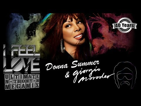Donna Summer -  I Feel Love [ultimate N-THONY-N mega mix]