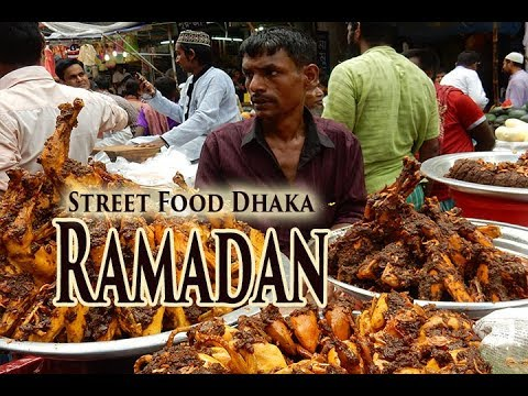 Street food Dhaka 4, Holy Ramadan.