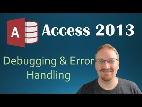 36. VBA - Debugging And Error Handling (Programming In Microsoft Access 2013) 🎓