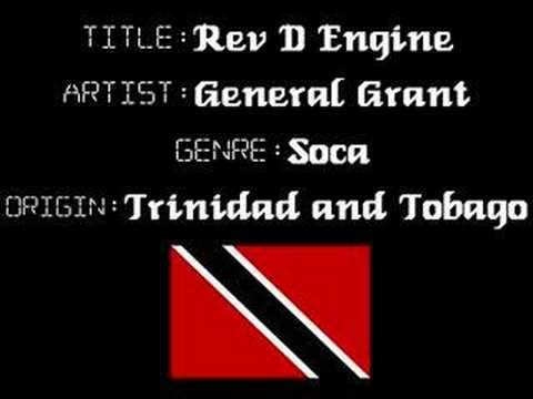 General Grant - Rev The Engine - Trinidad Soca Music