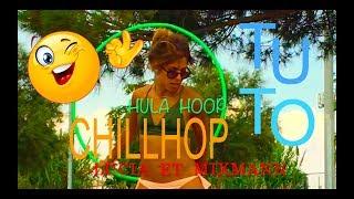 HULA HOOP CHILLHOP / HIP HOP DANCE