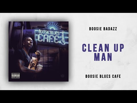 Boosie Badazz - Clean Up Man (Boosie Blues Cafe) Mp3