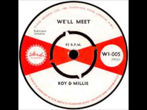 Roy and Millie -We'll Meet