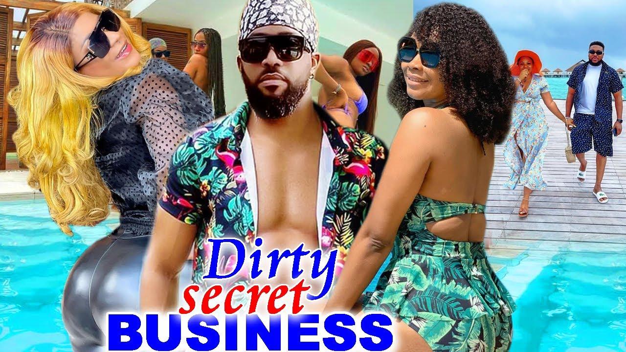 Download DIRTY SECRET BUSINESS  FINAL SEASON 9&10 - DESTINY ETIKO & FREDRICK LEONARD 2021 LATEST MOVIE
