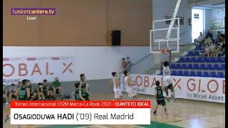 OSAGIODUWA HADI ('09) Real Madrid. Quinteto Ideal Torneo U12M Marca.La Roda 2021 #BasketCantera.TV