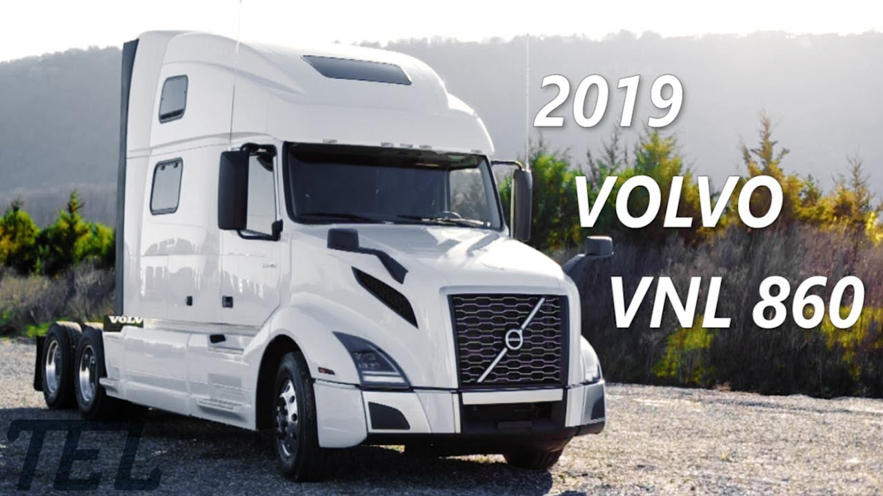 the 2019 volvo vnl 860 i shift semi truck virtual tour youtube