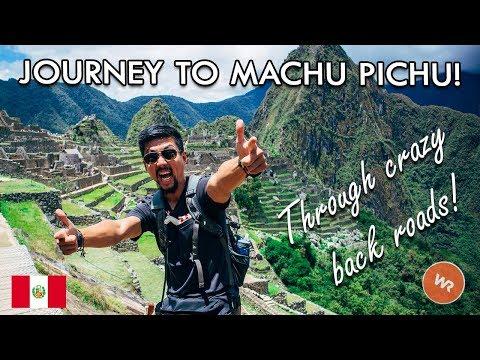 Journey To Machu Picchu! The Hard Way!