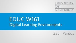 EDUC-W161 - Digital Learning Environments - Zach Pardos thumbnail