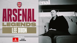 Full Documentary | Lee Dixon | Arsenal Legends