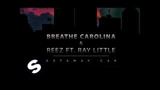 Breathe Carolina & Reez ft. Ray Little - Getaway Car YouTube Videos