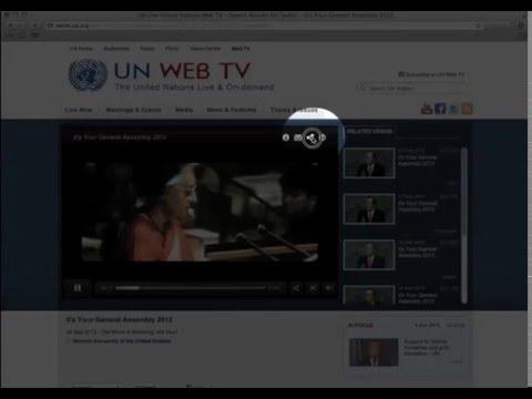Guide vidéo - Web TV de l'ONU (UN Web TV)