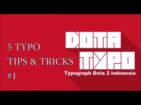 TYPO TIPS & TRICKS DOTA 2 Part 1