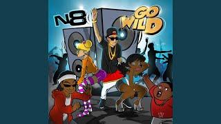 Go Wild (Yeet Mix)