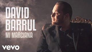 David Barrull - Mi Marciana