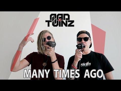 MAD TWINZ - Many time ago