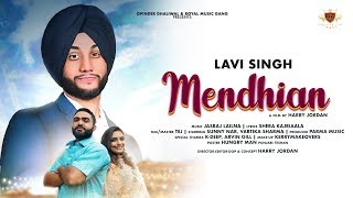 MENDHIAN Lavi Singh (OFFICIAL VIDEO) Jasraj Lailna | New Punjabi Song 2019