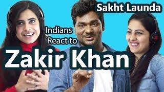 Indians React to Comedians *Zakir Khan* | Sakht Launda | Say Whaaat!