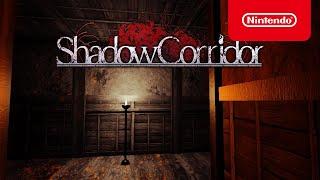 Shadow Corridor - Launch Trailer - Nintendo Switch