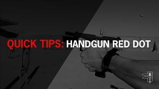 Quick Tip: Handgun Red Dot