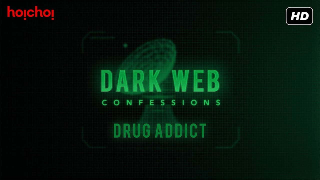 Dark Web Confessions : Podcast Chapter 5 | hoichoi