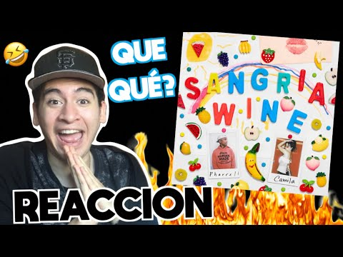 Pharrell Williams x Camila Cabello - Sangria Wine | REACCIÓN