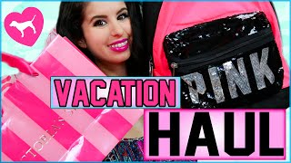 Vacation Haul! | Victoria