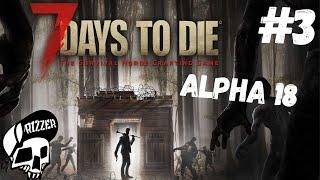 Znalazłem Karabin w 7 Days to Die PL #3 | Dzień 3 | Alpha 18 | Rizzer survival