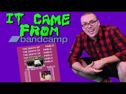 IT CAME FROM BANDCAMP: The Death of Pablo + More