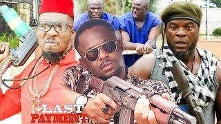 Last Payment Season 2 - Zubby Micheal|Labista|2019 Latest Nigerian Nollywood Movie