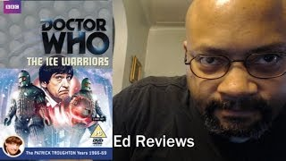 Ed Reviews The Ice Warriors