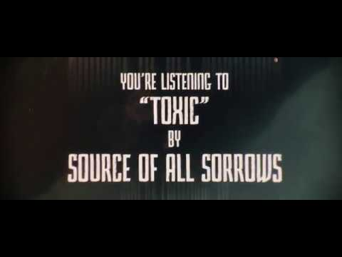 Source Of All Sorrows - Toxic (Official Lyric Video)